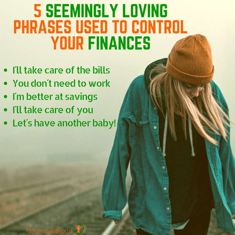 5 Seemingly loving phrases used to control your finances.