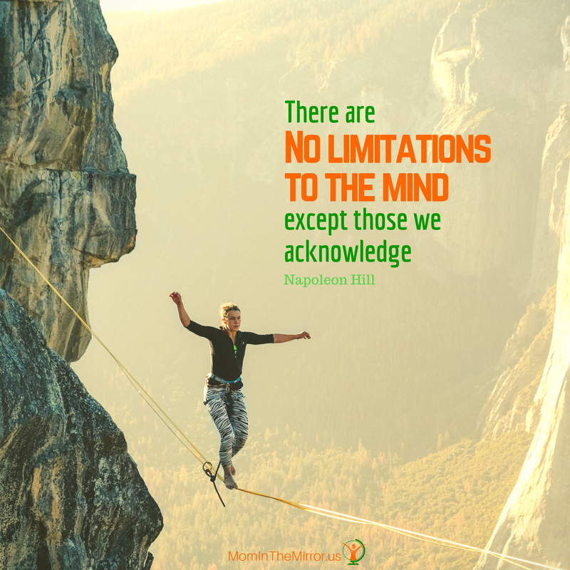 """There are no limitations to the mind except those we acknowledge"". Quote by Napoleon Hill."