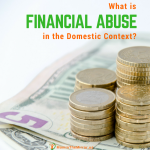 What Is Financial Abuse In The Domestic Context?