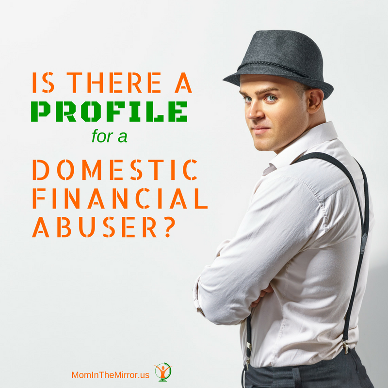 Is There a Profile for a Domestic Financial abuser?
