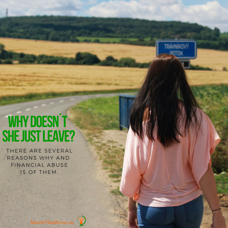 Why doesn´t she just leave? Financial abuse is one of the reasons