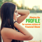 Shaping the Profile for Women Victims of Financial Abuse